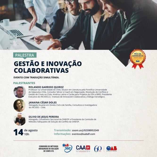 """Palestra """"Gestão e Inovação Colaborativas Organizadores"""""""